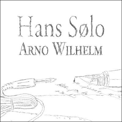 Arno Wilhelm & Hans Sølo